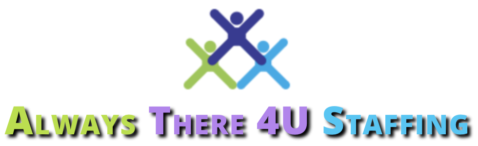 Employment Agency - Always There 4U Staffing